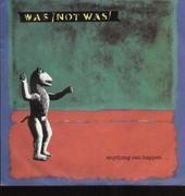 7'' - Was (Not Was) - Anything Can Happen