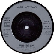 7inch Vinyl Single - Was (Not Was) - Shake Your Head