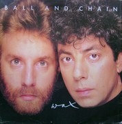 12inch Vinyl Single - Wax - Ball And Chain