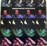 Double LP - Weather Report - Weather Report Live In Tokyo