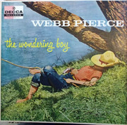 LP - Webb Pierce - The Wondering Boy