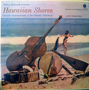 LP - Webley Edwards Presents The Hawaii Calls Orchestra And Chorus With Al Kealoha Perry - Hawaii Calls : Hawaiian Shores Favorite Instrumentals Of The Islands : Volume II