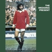 LP - Wedding Present - George Best - HQ-Vinyl LIMITED