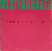 12inch Vinyl Single - Westernhagen, Marius Müller-Westernhagen - Weil Ich Dich Liebe
