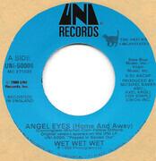 7inch Vinyl Single - Wet Wet Wet - Angel Eyes (Home And Away)