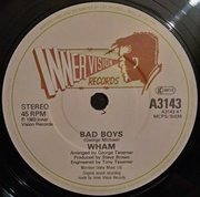 7'' - Wham! - Bad Boys