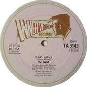 12'' - Wham! - Bad Boys