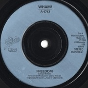 7'' - Wham! - Freedom - Blue Ink-Injected Labels