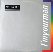 12'' - Wham! - I'm Your Man