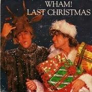 7'' - Wham! - Last Christmas