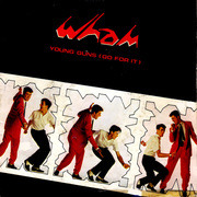 7'' - Wham! - Young Guns (Go For It)