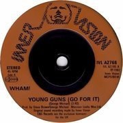 7'' - Wham! - Young Guns (Go For It) - Injection-moulded Labels
