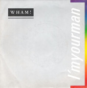7inch Vinyl Single - Wham! - I'm Your Man