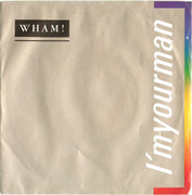 7inch Vinyl Single - Wham! - I'm Your Man