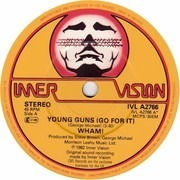 7'' - Wham! - Young Guns (Go For It) - Orange Paper Labels