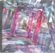 CD - Whirlpool Productions - Dense Music