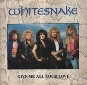 7'' - Whitesnake - Give Me All Your Love
