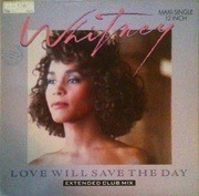12'' - Whitney Houston - Love Will Save The Day