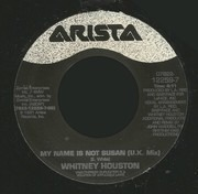 7inch Vinyl Single - Whitney Houston - My Name Is Not Susan