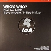 12'' - Who's Who - Not So Dirty