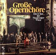 Double LP - Wiener Staatsopernchor ,Dirigent Franz Bauer-Theussl - Große Opernchöre