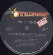 12inch Vinyl Single - Will King - Backed Up Against The Wall
