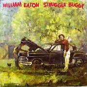 LP - William Eaton - Struggle Buggy