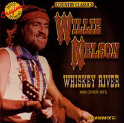 CD - Willie Nelson - Whiskey River And Other Hits