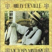 CD - Willy Deville - Victory Mixture