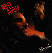 7inch Vinyl Single - Willy DeVille - Miracle