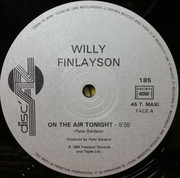 12inch Vinyl Single - Willy Finlayson - On The Air Tonight