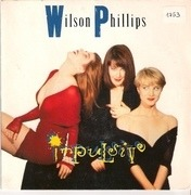 7'' - Wilson Phillips - Impulsive
