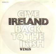 7'' - Wings - Give Ireland Back To The Irish