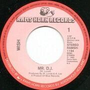 7inch Vinyl Single - Wish - Mr. D.J.