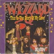 7'' - Wizzard - This Is The Story Of My Love