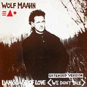 12inch Vinyl Single - Wolf Maahn - Language Of Love (We Don't Talk)