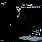 12inch Vinyl Single - Wolf Maahn - Sag' mir wo die Blumen sind