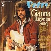 7inch Vinyl Single - Wolfgang Petry - Gianna (Liebe Im Auto)