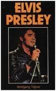 Book - Wolfgang Tilgner - Elvis Presley - Elvis Presley
