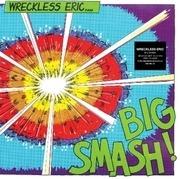 LP - Wreckless Eric - Big Smash