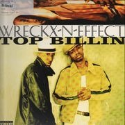 12'' - Wreckx-N-Effect - Top Billin