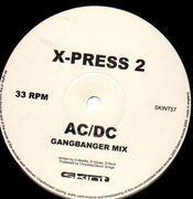 12'' - X-Press 2 - AC/DC