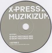 CD - X-Press 2 - Muzikizum