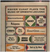 LP - Xavier Cugat - Plays The Music Of Ernesto Lecuona