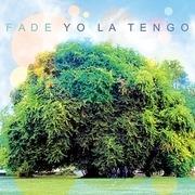 LP & CD - Yo La Tengo - Fade