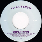 7inch Vinyl Single - Yo La Tengo - Super Kiwi