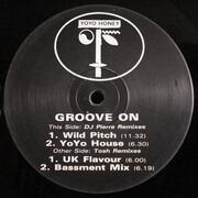 12inch Vinyl Single - Yo Yo Honey - Groove On