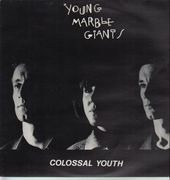 LP - Young Marble Giants - Colossal Youth - UK Original
