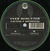 12inch Vinyl Single - Yves Deruyter - Factor-Y (Remixes)