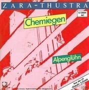7inch Vinyl Single - Zara-Thustra - Chemiegen / Alpenglühn